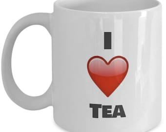 I love Tea, Tea Mug, Tea Coffee Mug, Tea  Gifts, Tea  Lover Gift, Funny Coffee mug