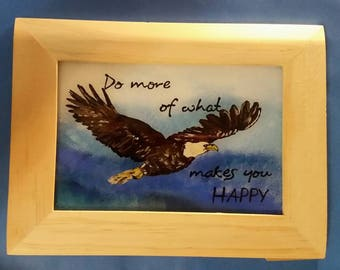 "Reverse glass painting - ""do more of what makes you happy"""