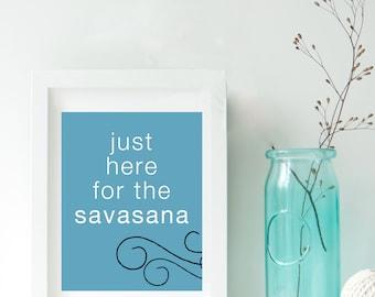 savasana print, printable wall art, dorm decor, yoga decor, printable art, inspirational wall art, dorm art