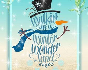 Winter Wonderland Svg, Snowman Svg, Walking In A, Winter Wonderland, Svg Files, Snowman Words, Christmas SVG, Winter Svg, Word Snowman