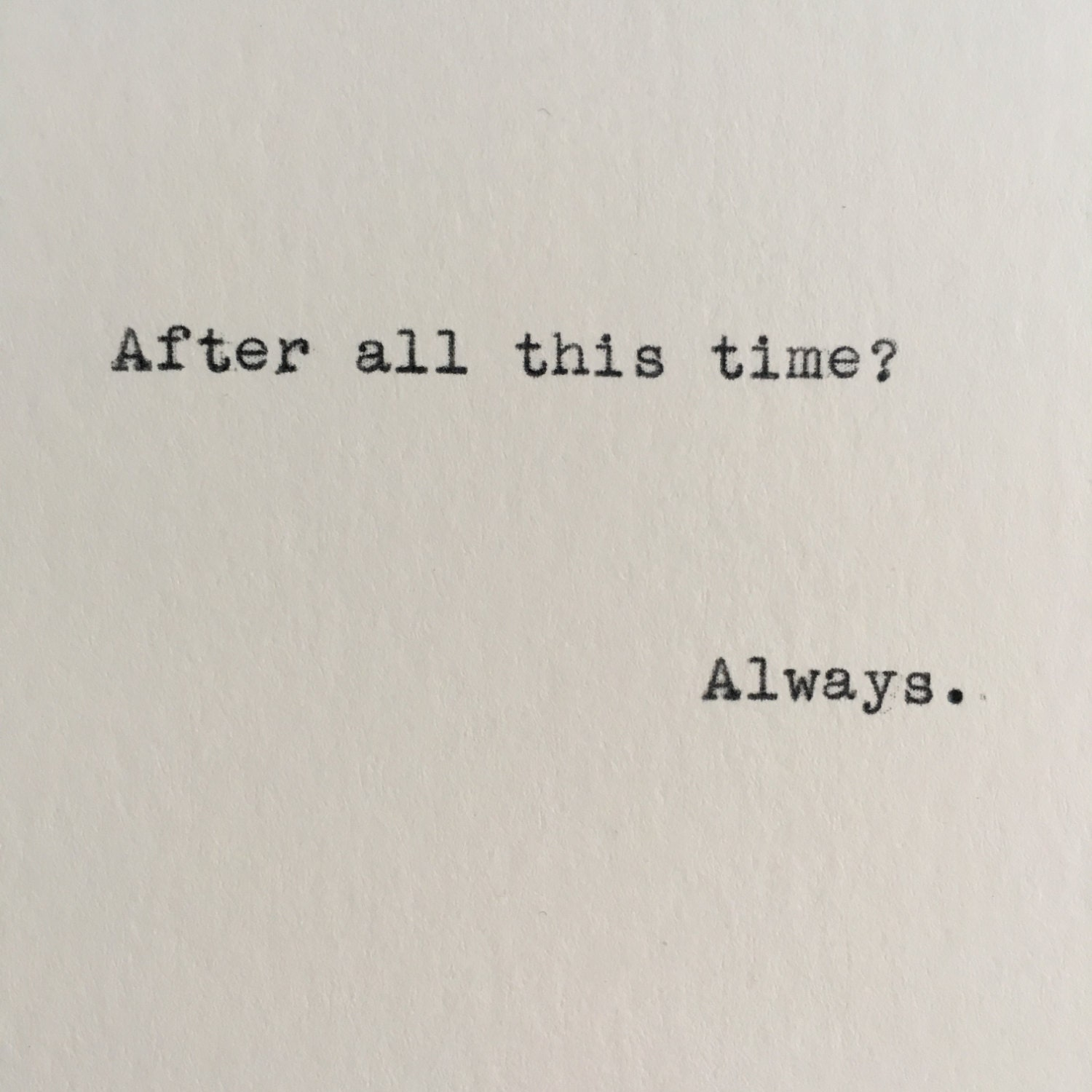 Harry Potter Book Quotes Harry Potter Always Quote Severus Snape Typed On Typewriter