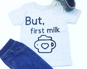 But, First Milk Shirt, Kids Shirt With Sippy Cup, Baby Shower Gifts, But First Milk Tee Shirt, Funny Saying Shirt, Funny Tee Shirts For Kids
