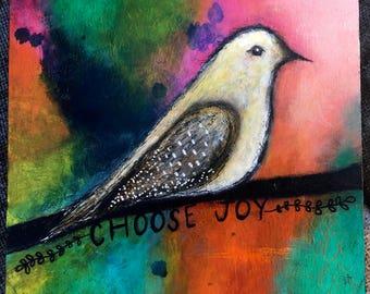 Choose Joy, bird mixed media painting on cradled wood