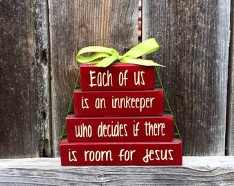 Christmas wood blocks-Each of us is a Innkeeper..room for Jesus