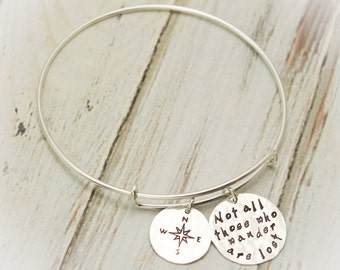 Not All Those Who Wander Are Lost Bangle Personalized Hand Stamped Jewelry