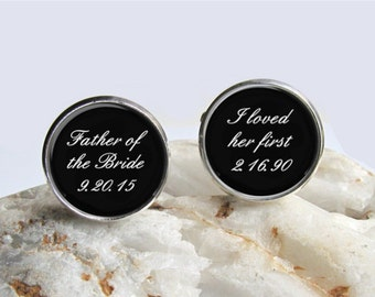 Father of the Bride Cufflinks, Father of the Bride Gift, I Loved Her First