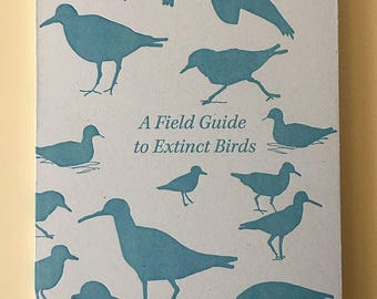 A Field Guide to Extinct Birds