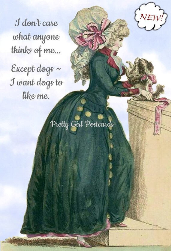"""Marie Antoinette Postcard """"I Don't Care What Anyone Thinks Of Me..."""" Witty Card 18th Century Fashion Card Funny Pretty Girl Postcards"""