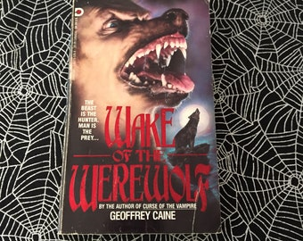 WAKE Of THE WEREWOLF (Paperback Novel by Geoffrey Caine)