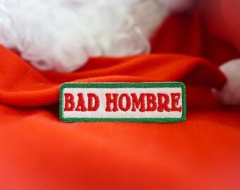 Bad Hombre, Donald Trump, Bad Santa, Santa Claus Patch
