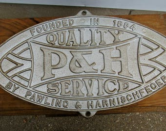 P&H Pawling and Harnischfeger Cast Iron Oval Equipment Plague Sign