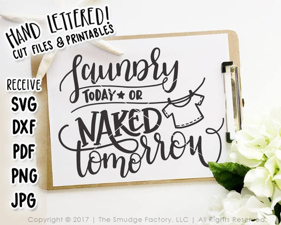 Download Laundry SVG Cut File Laundry Printable Laundry Today Or