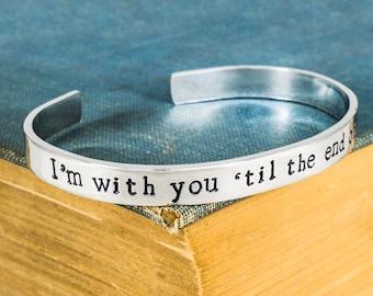 I'm With You 'til the End of the Line Bracelet