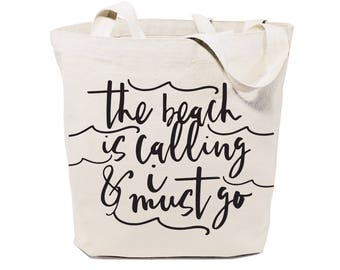 Beach is Calling and I Must Go Cotton Canvas Beach, Shopping and Travel Reusable Shoulder Tote and Handbag, Gifts, Farmers Market, Summer