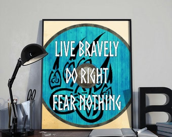 Vikings Quote Art Print 'Live bravely do right...' PRINTABLE 8x10 inches - Wall Decor, Viking Art Print, Home Decor, Printable Gift