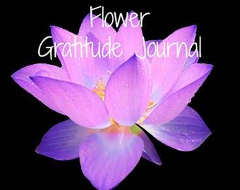 Downloadable Flower Gratitude Journal, digital files, beautiful flower photos, daily gratitude prompts