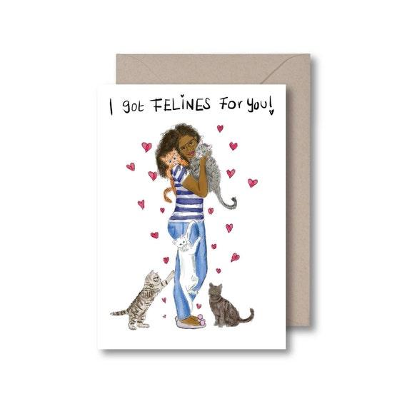 I Got Felines For You