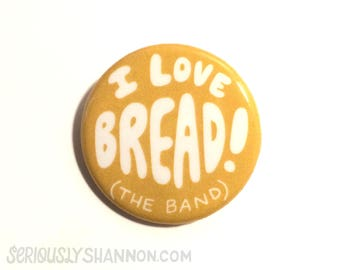 I Love Bread Funny Pin, Backpack Pin, Pingame, Retro Flair, Cute Pins, 1.25 inch Button
