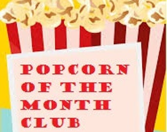 Popcorn of the month club