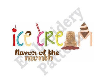 Ice Cream Flavor Of The Month - Machine Embroidery Design