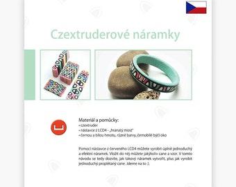 Czextruderové náramky - Czextruder návod od Lucy [CZ]