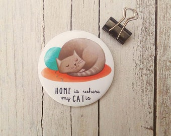 Illustrated Magnet - Magnetic Fridge illustrations, home is where my cat is