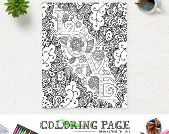 Coloring Page LOVE Printable Quote Instant Download Art Print Zen Printable Adult Coloring Pages Anti Stress Art Therapy DIY Coloring Book