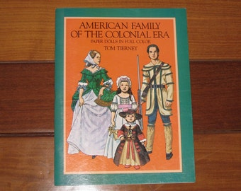 1983 American Family of the Colonial Era Paper Doll Book by Tom Tierney (Uncut)