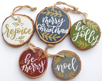 Custom Wood Slice Hand-Lettered Ornaments | Calligraphy Ornaments | Christmas Ornaments | Lettered Christmas Decorations