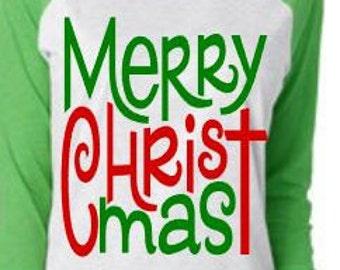 Women's Raglan Merry Christ Mas Shirt