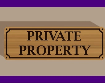 Cedar wood Private Property sign with 4 corner mounting holes