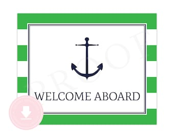 INSTANT DOWNLOAD Nautical Welcome Sign (Green Nautical Party, Nautical Baby Shower, Welcome Aboard Sign, Boys Preppy Nautical Party)