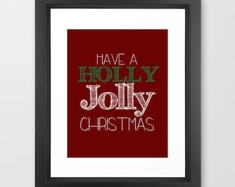 Christmas Decor, Holly Jolly Christmas, Downloadable Digital Typography Print