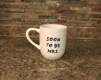 Soon to be Mrs coffee mug