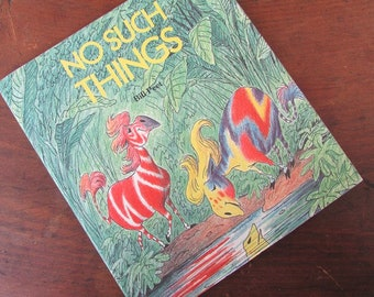 No Such Thing by Bill Peet Children's Picture Book Rhyming Silly Story