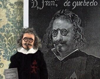 Francesco de Quevedo Spanish Poet and Writer Historical Doll Miniature