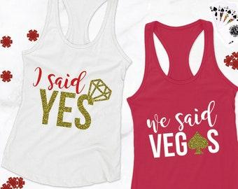 Bachelorette Party Shirt: We Said VEGAS
