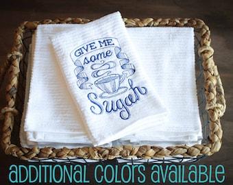 Give Me Some Sugah, Sugar, Funny Dish Towel, Custom Dish Towel, Hostess Gift, Kitchen Towel, Bar Mop, Embroidered