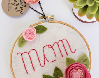 Birthday Gift for Mom. Embroidery Hoop Art. Felt Flowers Wall Art. Gift for Wife. Gift for Best Mom. Wall Decor by Catshy Crafts