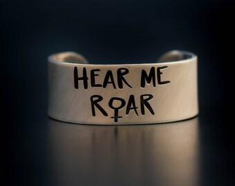 Hear Me Roar Engraved Bracelet Cuff