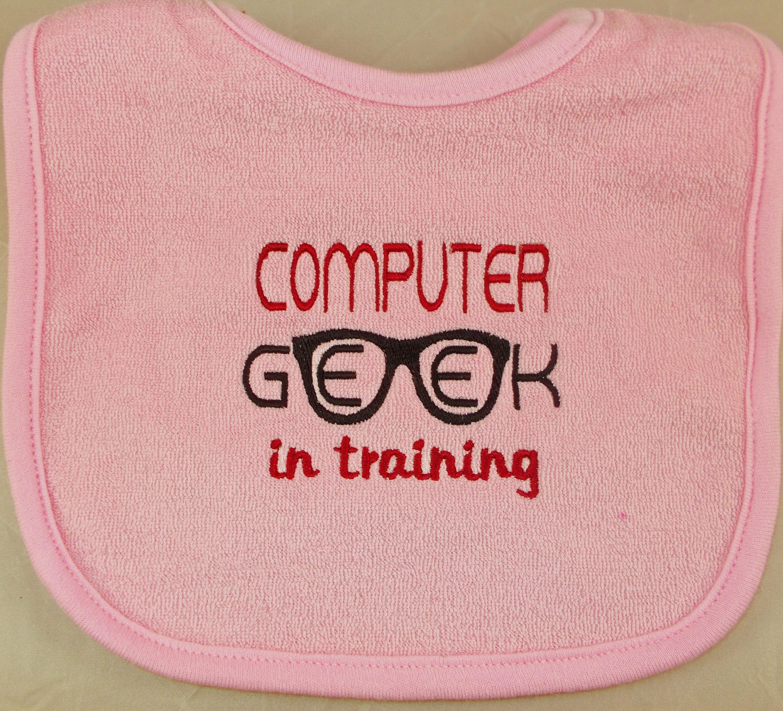 Embroidered Baby Bib Computer Geek in Training/Geek