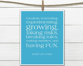 Creativity quote by Mary Lou Cook-  PDF