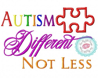 """Autism Awareness """"Autism is Different Not Less"""" with Puzzle Piece  Machine Embroidery Applique Design"""