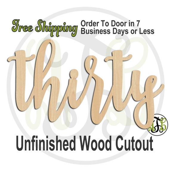 thirty - 320247FrFt- Word Cutout, unfinished, wood cutout, birthday, number, laser cut wood, wood cut out, Door Hanger, wooden sign, age