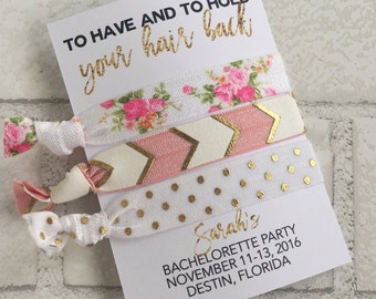 Bachelorette Party, Bridal Party Gifts, Hair Tie Favors, To Have & To Hold Your Hair Back, Bachelorette Favors, Bridal Party Favors,