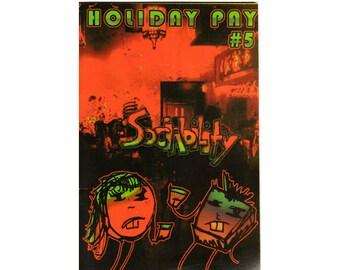 Holiday Pay 5 - zine