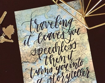 Travel decor, travel gift, map artwork, travel quote, Hand lettering, hand lettered, custom handwriting, calligraphy, brush lettering, 8x10