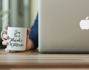 Jehovah's Witness Gift   I'm one of Jehovah's Witnesses    JW   MUG   Cup   I love Coffee   Elder's   Gift   Baptism   Present   Jw Org