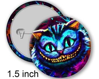 Inspired Cheshire Cat Alice in Wonderland 1.5 inch Pin Badge