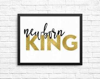 Gold Newborn King Print / Gold Christmas Print / Black and Gold Christmas Wall Art / Christian Christmas Decor / Glory to the Newborn King